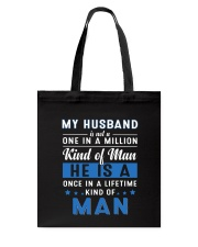 My Husband Is Not A One In A Million Kind Of Man Tote Bag thumbnail