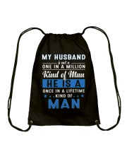 My Husband Is Not A One In A Million Kind Of Man Drawstring Bag thumbnail