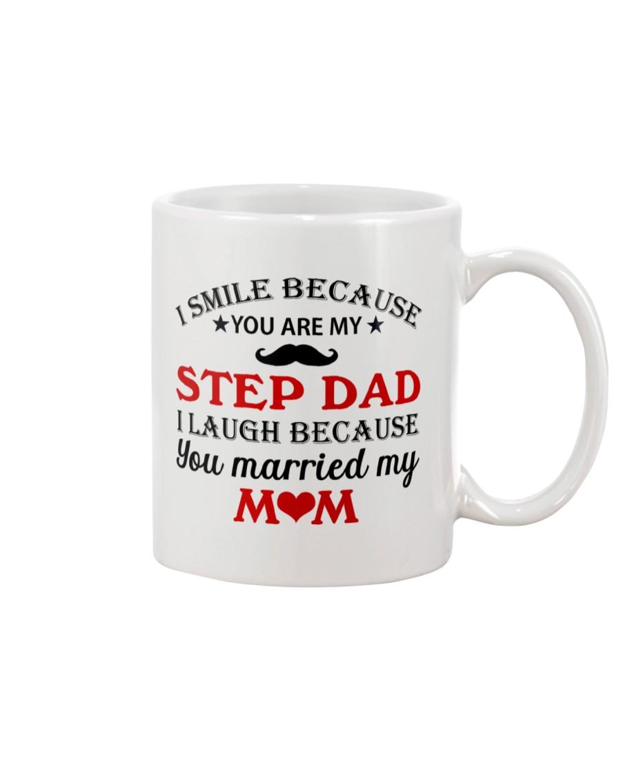 I Smile Because You Are My Step Dad Mug