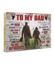 I Know It's Not Easy For A Man Hunting Son To Dad 24x16 Gallery Wrapped Canvas Prints front