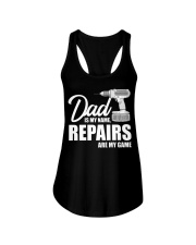Dad Is My Name Repairs Are My Game Ladies Flowy Tank thumbnail
