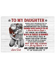 When Life's Troubles Try Scare You Dad To Daughter 17x11 Poster thumbnail