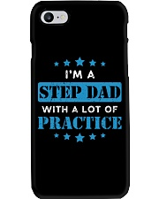I'm A Step Dad With A Lot Of Practice Phone Case thumbnail