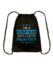 I'm A Step Dad With A Lot Of Practice Drawstring Bag thumbnail
