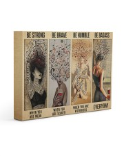 Be Strong Be Brave Be Humble Be Badass Hippie 14x11 Gallery Wrapped Canvas Prints front