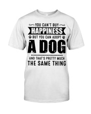 You Can't Buy Happiness But You Can Adopt A Dog Classic T-Shirt thumbnail