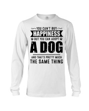 You Can't Buy Happiness But You Can Adopt A Dog Long Sleeve Tee thumbnail
