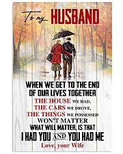 Husband What Will Matter Is That I Had U U Had Me 11x17 Poster front