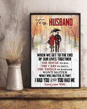 Husband What Will Matter Is That I Had U U Had Me 11x17 Poster lifestyle-poster-3
