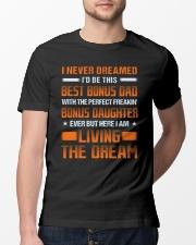 Never Dreamed I'd Be This Best Bonus Dad Classic T-Shirt lifestyle-mens-crewneck-front-13