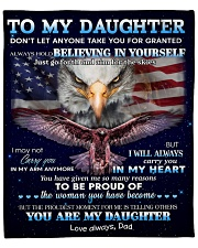 """Don't Let Anyone Take U For Granted To Daughter  Fleece Blanket - 50"""" x 60"""" front"""