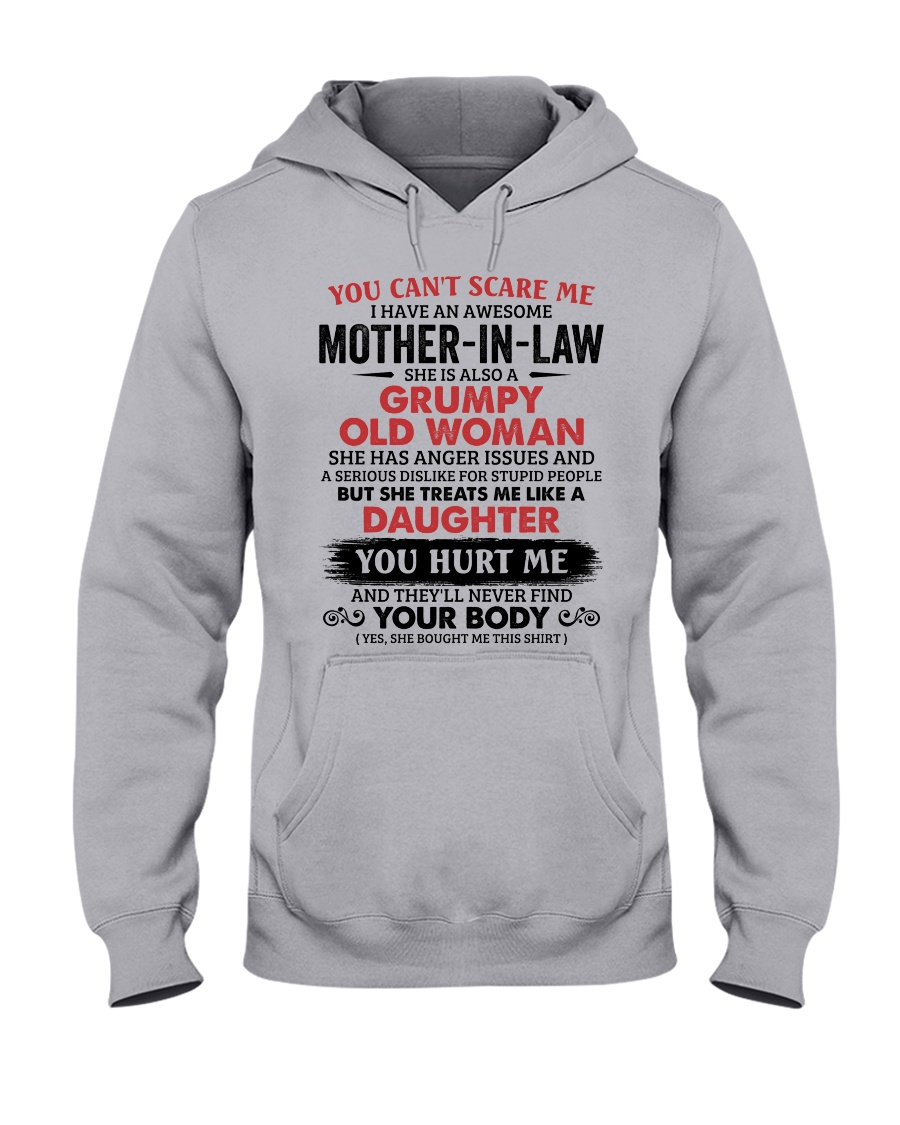You Can't Scare Me I Have An Awesome Mother-In-Law Hooded Sweatshirt