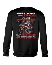Walk Away I Am A Best Step Dad Crewneck Sweatshirt thumbnail