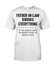 Father-In-Law Knows Everything Classic T-Shirt thumbnail
