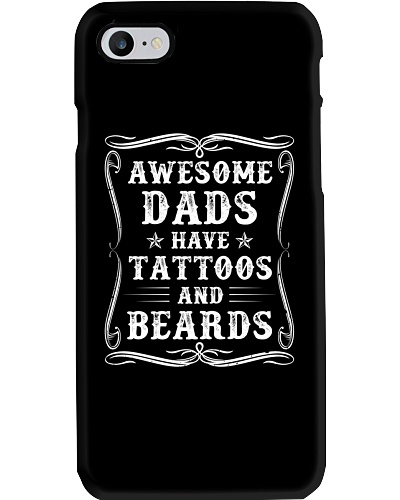 Awesome Dads Have Tattoos And Beards - For Dad