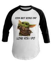 Best Bonus Dad Love You I do Baseball Tee thumbnail