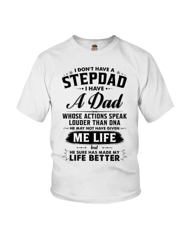 I Don't Have Stepdad I Have A Dad