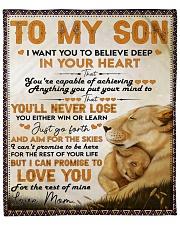 "I Want U To Believe Deep In Heart Lion Mom To Son Fleece Blanket - 50"" x 60"" front"