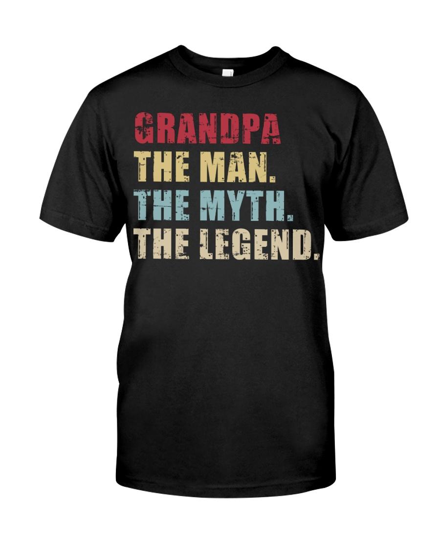 Grandpa The Man The Myth The Legend Classic T-Shirt