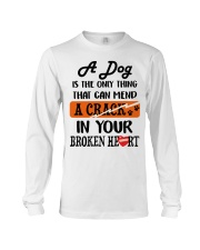 A Dog Is The Only Thing Long Sleeve Tee thumbnail