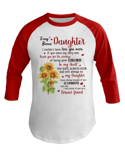 To My Bonus Daughter Think Of You As A Friend