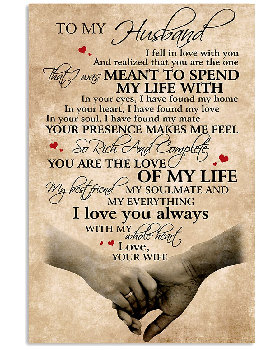 To My Husband You Are The Love Of My Life 11x17 Poster