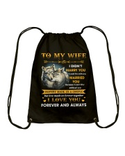 To My Wife I Love You Forever And Always Drawstring Bag thumbnail