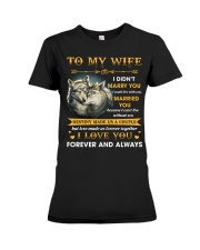 To My Wife I Love You Forever And Always Premium Fit Ladies Tee thumbnail