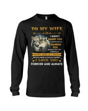 To My Wife I Love You Forever And Always Long Sleeve Tee thumbnail