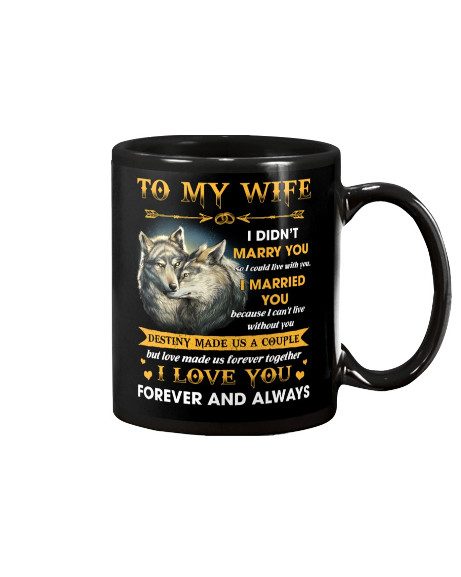 To My Wife I Love You Forever And Always Mug