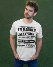 Sorry Ladies I'm Married to a Freakin' sexy wife Classic T-Shirt apparel-classic-tshirt-lifestyle-front-43