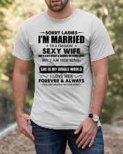 Sorry Ladies I'm Married to a Freakin' sexy wife Classic T-Shirt apparel-classic-tshirt-lifestyle-front-53