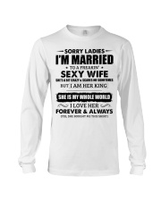 Sorry Ladies I'm Married to a Freakin' sexy wife Long Sleeve Tee thumbnail
