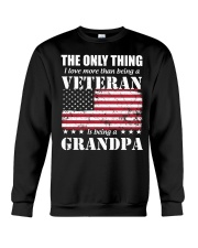 The Only Thing I Love More Than Is Being A Grandpa Crewneck Sweatshirt thumbnail