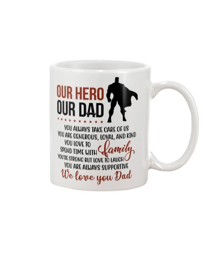 Our Hero Our Dad We Love You Dad