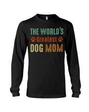 The World's Greatest Dog Mom Long Sleeve Tee thumbnail