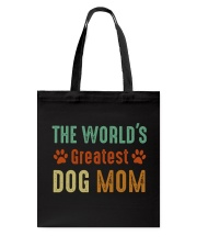 The World's Greatest Dog Mom Tote Bag thumbnail