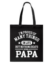 Nothing Beats Being A Papa Tote Bag thumbnail