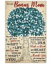 To My Bonus Mom Thanks For Loving Me As Your Own 11x17 Poster front