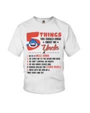 5 Things You Should Know About My Uncle Youth T-Shirt front
