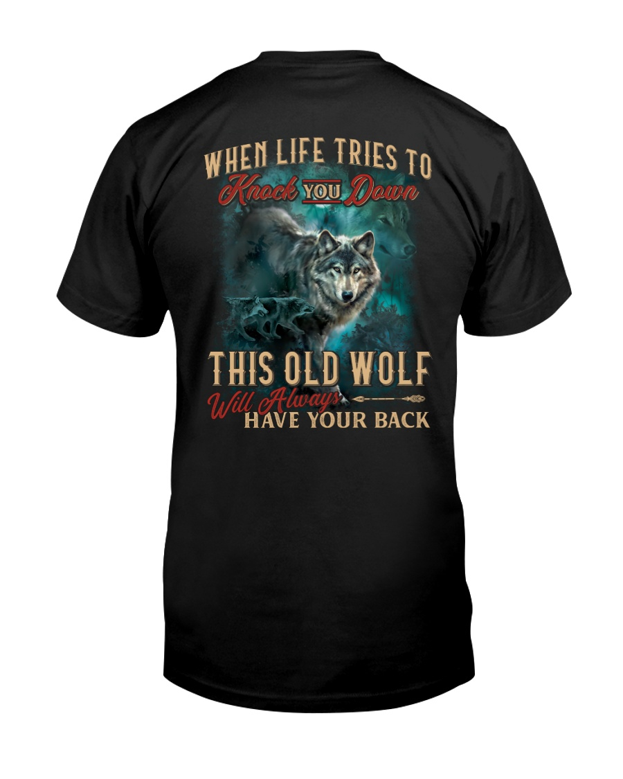 Old Wolf Will Always Have Your Back Classic T-Shirt