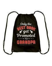 Only The Best Dads Get Promoted To Grandpa Drawstring Bag thumbnail