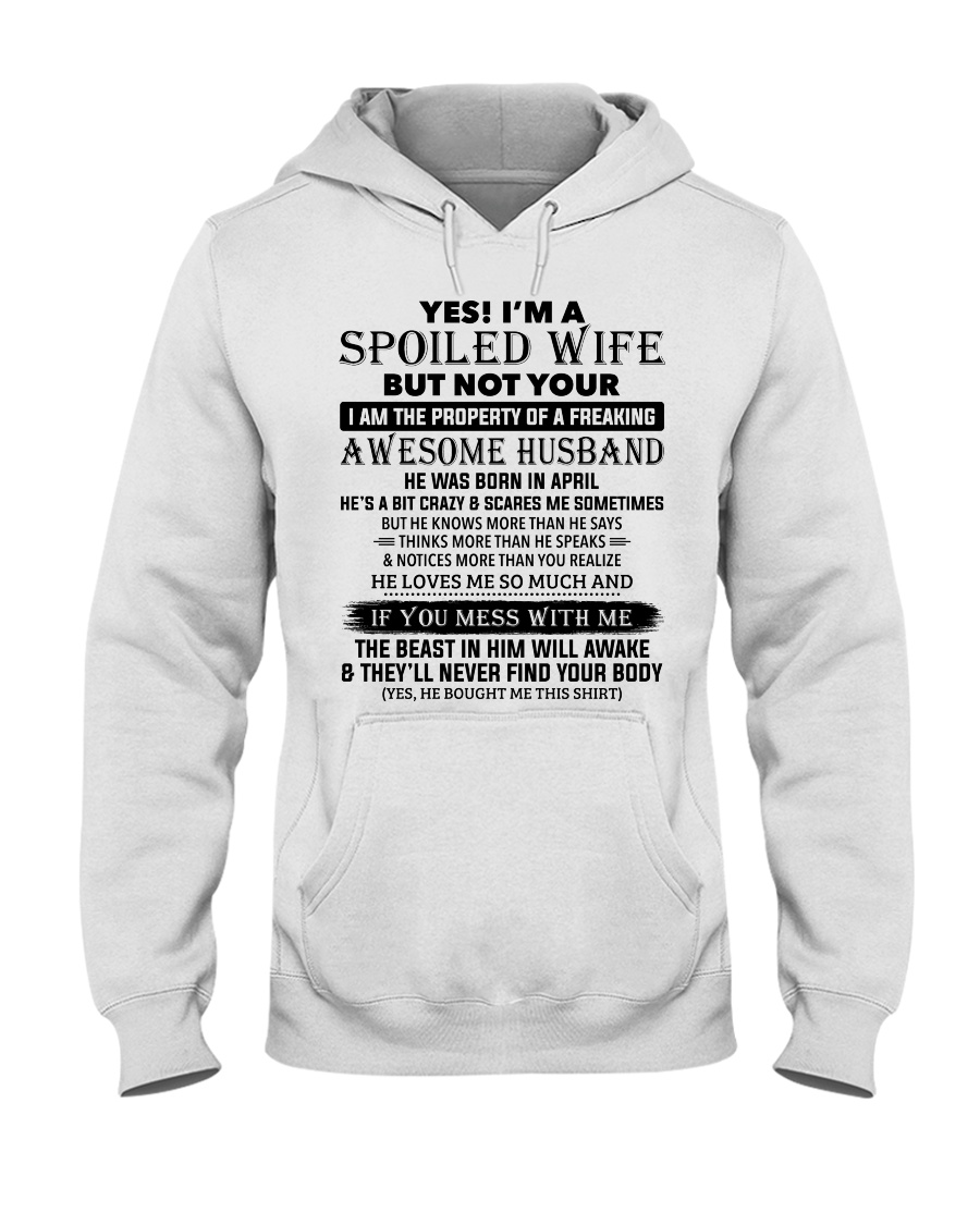 I'm A Spoiled Wife Of A Freaking Awesome Husband Hooded Sweatshirt
