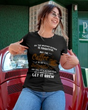 The Coffee Is So Delightful Ladies T-Shirt apparel-ladies-t-shirt-lifestyle-01