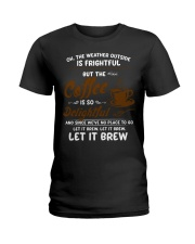 The Coffee Is So Delightful Ladies T-Shirt front