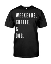 Weekends Coffee and Dog Classic T-Shirt thumbnail