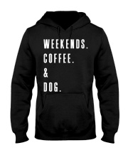 Weekends Coffee and Dog Hooded Sweatshirt thumbnail
