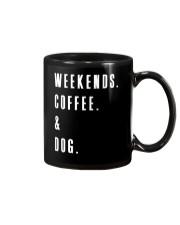 Weekends Coffee and Dog Mug thumbnail