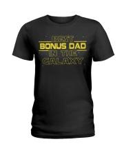 Best bonus Dad in the galaxy Ladies T-Shirt thumbnail