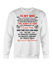 To My Wife My Love My Forever Crewneck Sweatshirt thumbnail